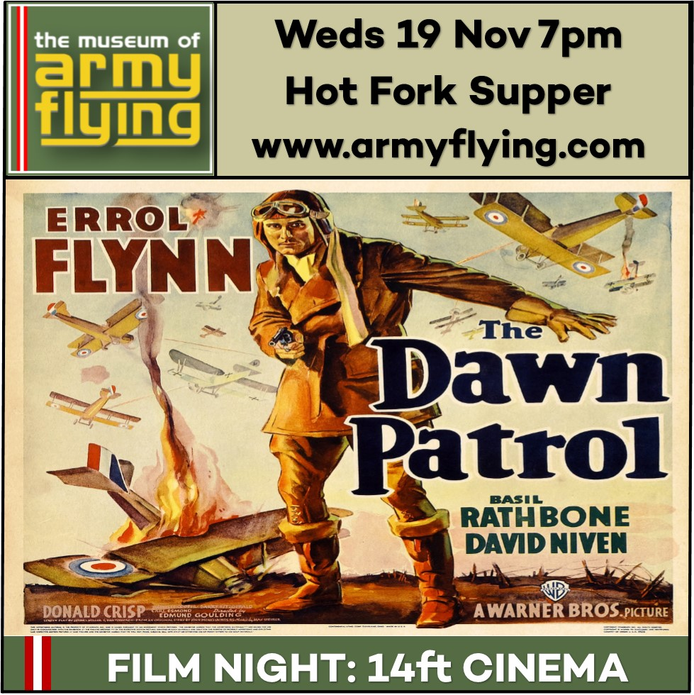 THE DAWN PATROL – FiLM SCREENING AT MUSEUM OF ARMY FLYING